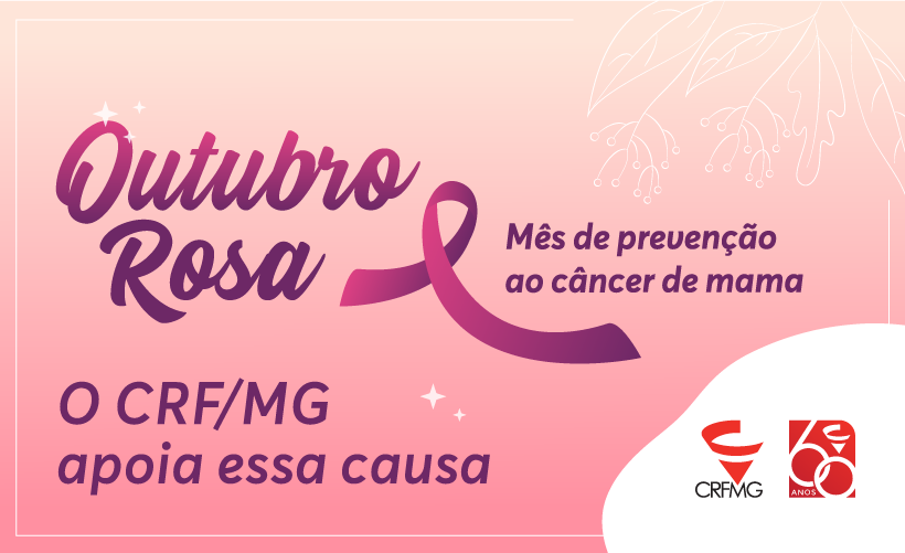 Outubro Rosa: um mês de alerta e de conscientização para o diagnóstico precoce do câncer de mama